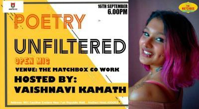 Poetry Unfiltered Open Mic ft. Vaishnavi Kamath