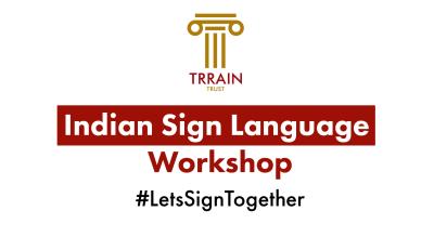Indian Sign Language Workshop