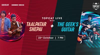 Topcat Live with Taalpatar Shepai + The Geek's Guitar