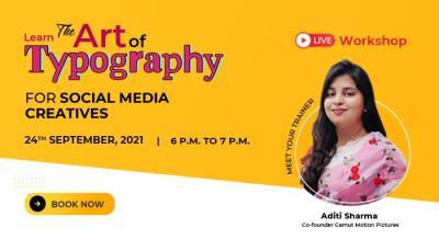 Live Workshop on Typography for Social Media Creatives