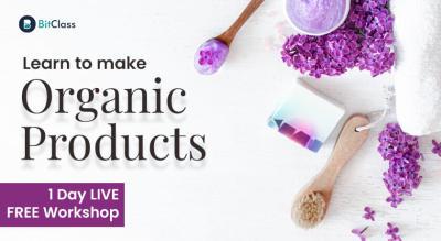 Organic Bath and Body Products | DIY Workshop
