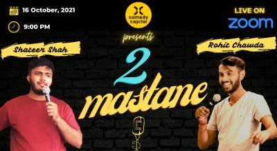 2 MASTANE | Stand-up Comedy Show ft. Shateer Shah & Rohit Pratap Singh Chawda