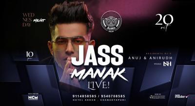 Jass Manak Live @ Soho, Delhi