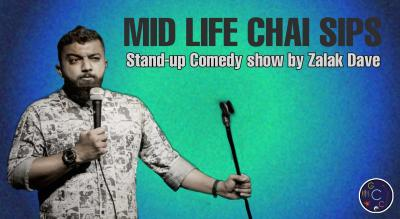 Mid Life Chai Sips: Zalak Dave live Stand-up show