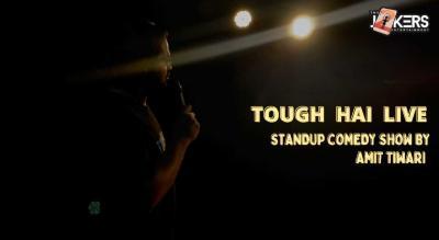 Tough Hai Live-Standup Comedy Show by Amit Tiwari