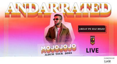 AndarRated Album Tour By MojoJojo, Gurugram
