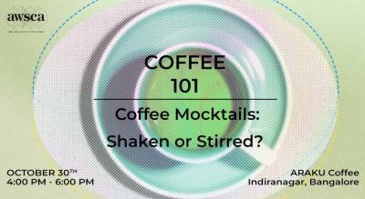 Coffee 101: Coffee Mocktails - Shaken or Stirred?