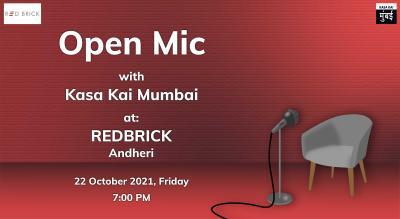 Open mics by Kasa Kai At Andheri.