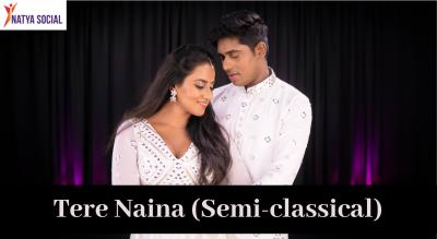 Natya Social - Tere Naina