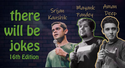 There Will Be Jokes 16th Edition - An Evening of Stand Up Comedy