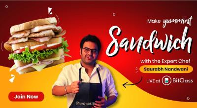 Make Yummy Sandwiches with the Expert Chef, Saurabh Nandwani