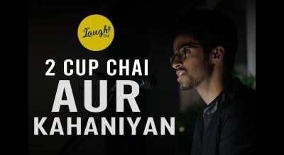 2 CUP CHAI AUR KAHANIYAN