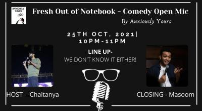 Fresh Out Of Notebook - Comedy Open Mic