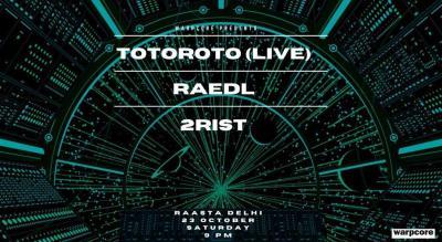Warpcore presents Totoroto ( Live )