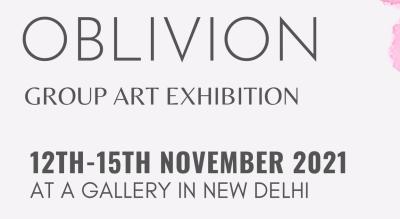 Oblivion - Group Art Exhibition