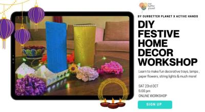 DIY FESTIVE HOME DECOR WORKSHOP BY ACTIVE HANDS WITH OURBETTERPLANET
