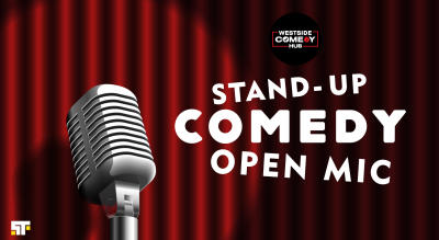 Stand-Up Comedy Open-Mic by Westside Comedy Hub
