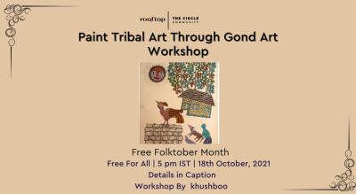 Gond Art -Paint Tribal Art through Gond Art Workshop