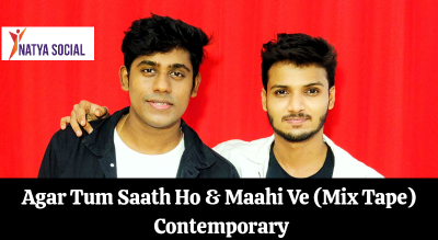 Natya Social - Tum Saath Ho x Maahi Ve - Contemporary