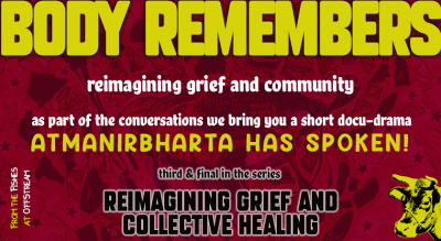 Body remembers: reimagining grief and community