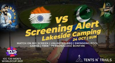 Ind vs Pak Screening @Tents N' Trails