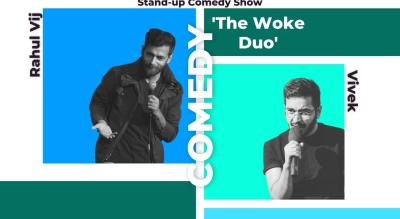 The woke duo- A stand up comedy show