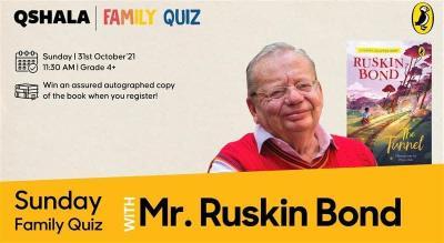 QShala Sunday Family Quiz with Mr. Ruskin Bond