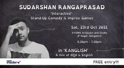 SUDARSHAN RANGAPRASAD - KANGLISH STANDUP COMEDY & IMPROV