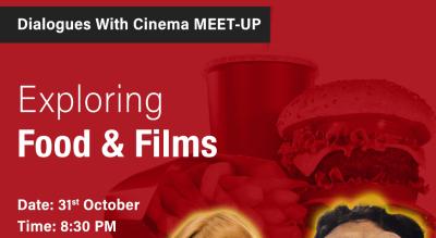 Dialogues with Cinema Meet-up: Exploring Food & Films