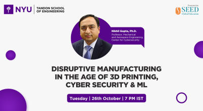Disruptive manufacturing in the age of 3D printing, Cyber Security & ML