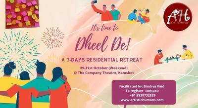 Dheel De- 3-Days Residential Retreat in Kamshet!