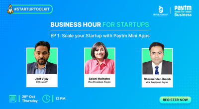 BHFS - Episode 1: Scale your Startup with Paytm Mini Apps