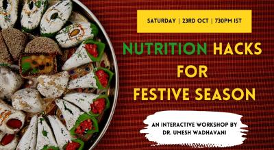 Nutrition Hacks for Festive Season