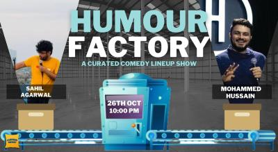 Humour Factory - A Curated Comedy Show Ft. Mohammed Hussain