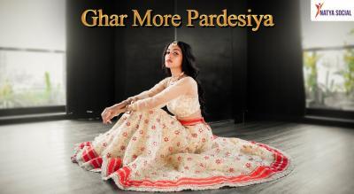 Natya Social - Ghar More Pardesiya