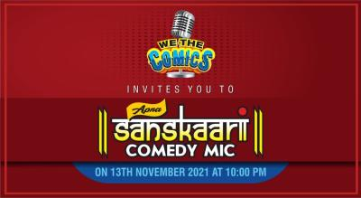 "We The Comics Presents ""Apna Sanskaari"" Clean Comedy Curated Mic"