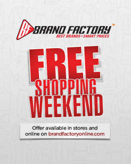Free Shopping Weekend Brand Factory-Kanpur-Rave Moti Mall