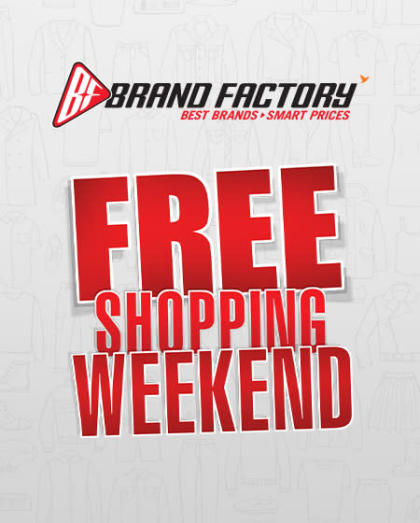 Free Shopping Weekend Brand Factory-Lucknow-Sky Lap