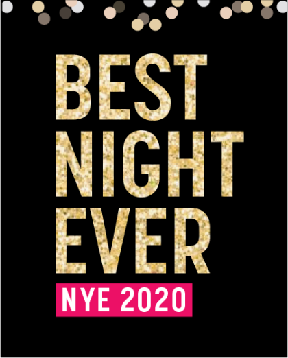 Best Night Ever NYE 2020 | Sign Up For Updates