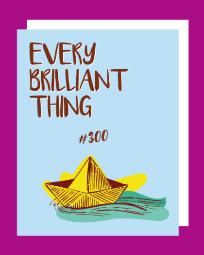 Every Brilliant Thing, The Digital Edition