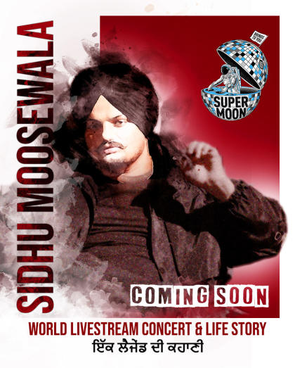 Supermoon Ft Sidhu Moosewala World Livestream Concert & Life Story - Sign up for Early Access