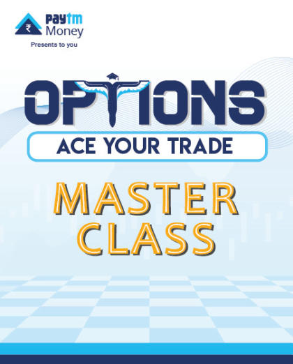 Options Masterclass – Ace your trade | Paytm Money
