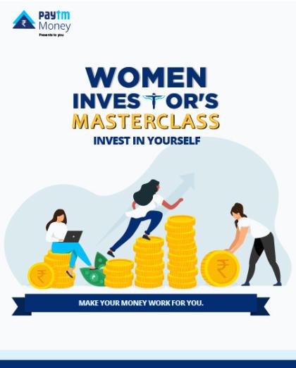 The Women Investor's Masterclass   Paytm Money