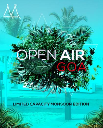 Open Air Goa Limited capacity Monsoon Edition 2.0