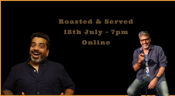 Roasted & Served By Jeeveshu Ahluwalia & Manish Tyagi