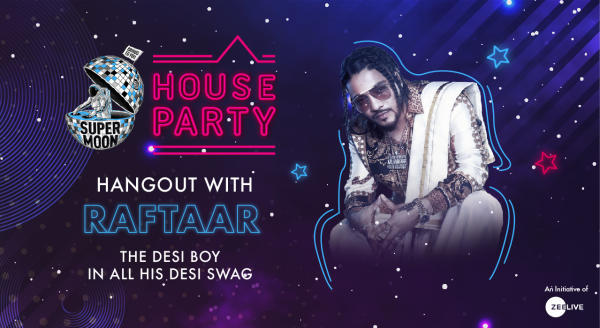 Hangout with Raftaar @ Supermoon House Party