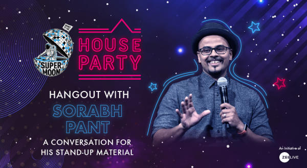 Hangout with Sorabh Pant @ Supermoon House