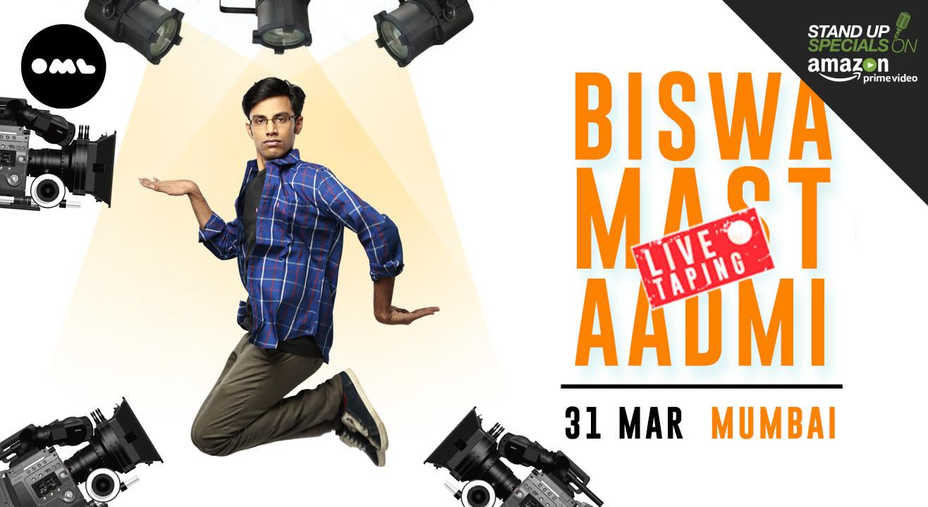 Biswa Mast Aadmi, Mumbai