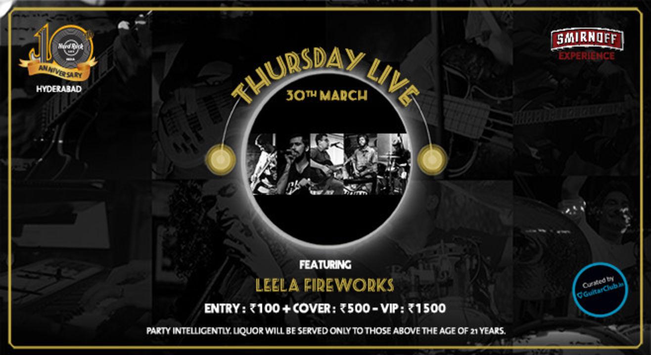 Leela Fireworks - Thursday Live!