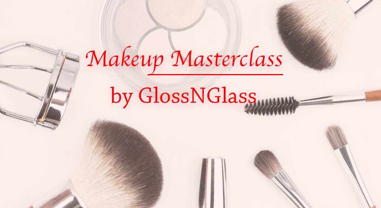 Makeup Masterclass by GlossNGlass